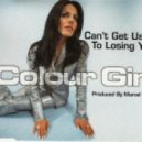 Colour Girl - Can't Get Used To Losing You (Marvel & Eli's Southside Edit)