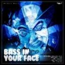 Idiot Boyz - Bass In Your Face