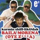 Karmin Shiff and Lik & Dak - Baila Morena (Oye Zumba) (Igor Blaska & Max Robbers Remix)