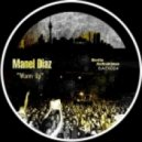 Manel Diaz - Warm Up (The Drunkers Italy Remix)