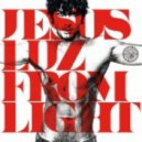 DJ Jesus Luz - We Came From Light (Original Mix)