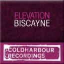 Elevation - Biscayne (Original Mix)