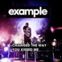 Example - Changed The Way You Kiss Me (Andy Doyle & Spark Rework)