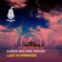 Eugene Noiz feat. MC Shayon - Lost In Paradise (Vengerov Dub Mix)