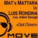 Luis Rondina, Mat's Mattara - Get Down (Extended)