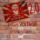 DJ 1Lya Utmo5t - High Voltage! 2.0
