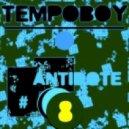 Tempoboy - Antidote #8