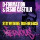 DFormation, Cesar Castillo  -  Stay With Me (Original Mix)