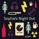 Cut & Slice - Sophie's Night Out (Original Mix)