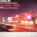 Gadjo Featuring Alexandra Prince - So Many Times (Original Mix)
