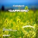 Catalyst - Sapphire (Original Mix)