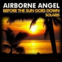 Airborne Angel - Before The Sun Goes Down (Chillout Mix)