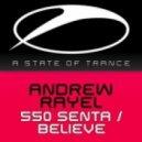 Andrew Rayel - 550 Senta (Karzen Aether Intro Mix)