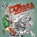La Zebra - A.S.S. After School Special (Xinobi Remix)
