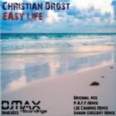 Christian Drost - Easy Life (Shaun Gregory Remix)