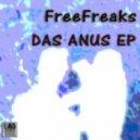 FreeFreaks - Das Anus (Minimal Tech Mix)