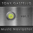 Tony GASTELLO - Music Navigator vol. 1
