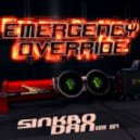 Sinkro Dan - Emergency Override (Supreme Remix)