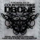 Counterstrike - Drone (Hallucinator Remix)