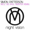 Simon Patterson - We'll See (Paul Webster Remix)