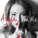 ANYA - FOOL ME (ENDROO REMIX)