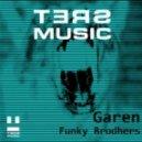Garen - Funky Brodhers (Original Mix)