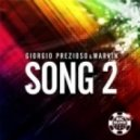 Giorgio Prezioso & Marvin - Song 2 (G&G vs. Davis Redfield Remix)