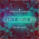 Those Usual Suspects, Erik Hecht  - Can't Hold On (Those Usual Suspects 'Partouze' Mix)