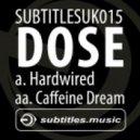 Dose - Caffeine Dream
