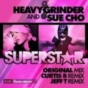 Sue Cho & Heavygrinder - Superstar (Curtis B Remix)