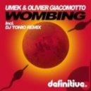 UMEK & Olivier Giacomotto - Wombing (DJ Tonio Remix)