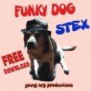 Stex - Funky Dog (OriginalMix)