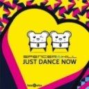 Spencer & Hill - Just Dance Now (LA Riots Remix)