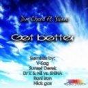 Dim Chord - Get Better (Sunset Derek Remix)