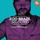 Zoo Brazil - Selected (D.Ramirez Tekno Disko Remix)