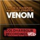Grube & Hovsepian, Tiffany Johnston - Venom (Original Mix)