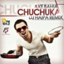 Axe Bahia - Chuchuka (DJ Haipa Remix)