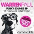 Warren Paul - We Can Dance (Scott Diaz Dub)
