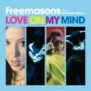 Freemasons feat. Amanda Wilson - Love On My Mind (BN3 Vox)
