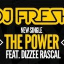DJ Fresh - The Power (feat. Dizzee Rascal)