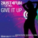 2just4fun - Give It Up (Original Mix)