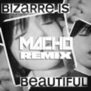 Meat Katie - Bizzare Is Beautiful (Macho Remix)