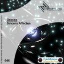 Grasse - Sincera Affectus (Original Mix)