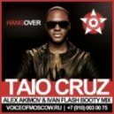 Taio Cruz - Hangover (Alex Akimov & Ivan Flash Booty Mix)