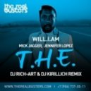 Will.I.Am feat. Jennifer Lopez - T.H.E. (DJ RICH-ART & DJ KIRILLICH Remix)