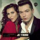 Liviu Hodor feat. Mona - Je T'aime 2012 (Original Radio Edit)