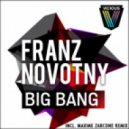 Franz Novotny - Big Bang (Original Mix)