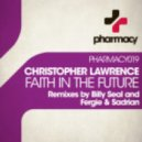 Christopher Lawrence - Faith in the Future (Original Mix)