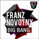 Franz Novotny - Big Bang (Digital Lab Remix)