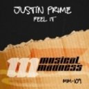 Justin Prime - Feel It (Original Mix)